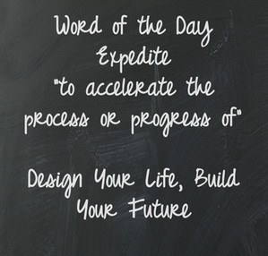 Word of the Day- Expedite