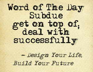 Word of the Day Subdue